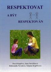 respektovat a respektovan